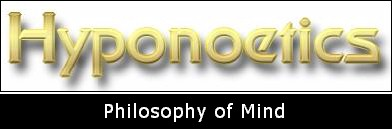 Hyponoetics - Philosophy of Mind